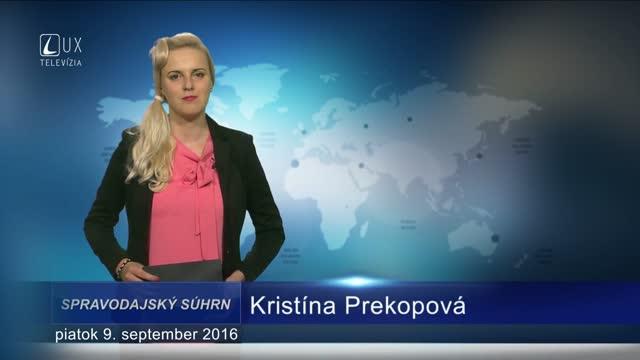 Spravodajský súhrn (9.9.2016)