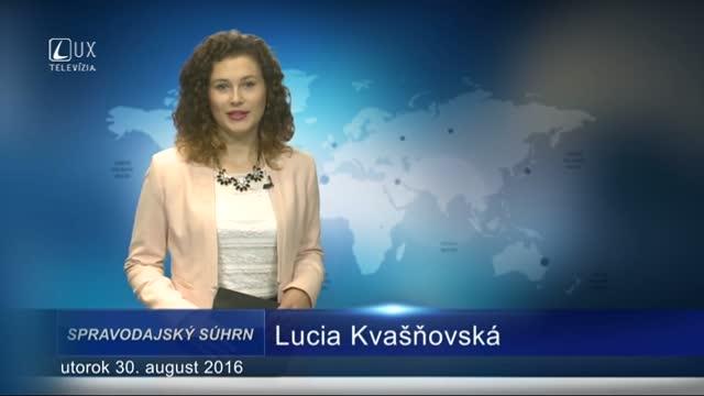 Spravodajský súhrn (30.8.2016)