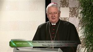 KROKY VIERY: S MÁRIOU ZA JEŽIŠOM (27.3.2017) MARIÁNSKA EPOCHA
