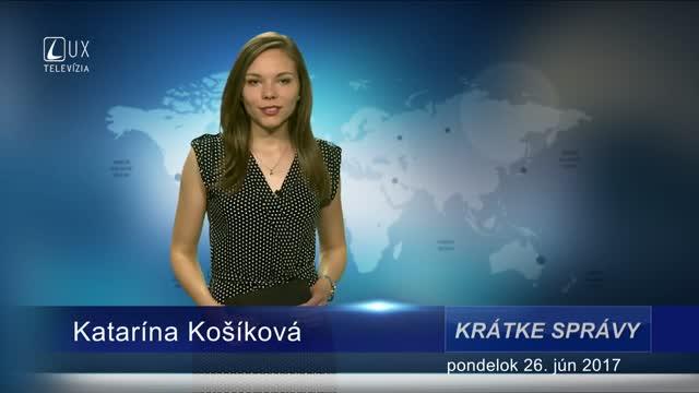 KRÁTKE SPRÁVY (26.06.2017)