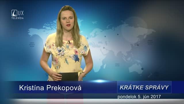 KRÁTKE SPRÁVY (5.6.2017)