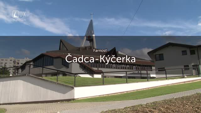 TÝŽDEŇ S... (31.07.2017) ČADCA - KÝČERKA