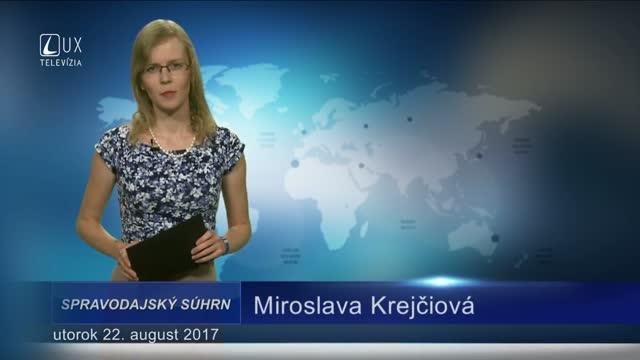 SPRAVODAJSKÝ SÚHRN (22.08.2017)