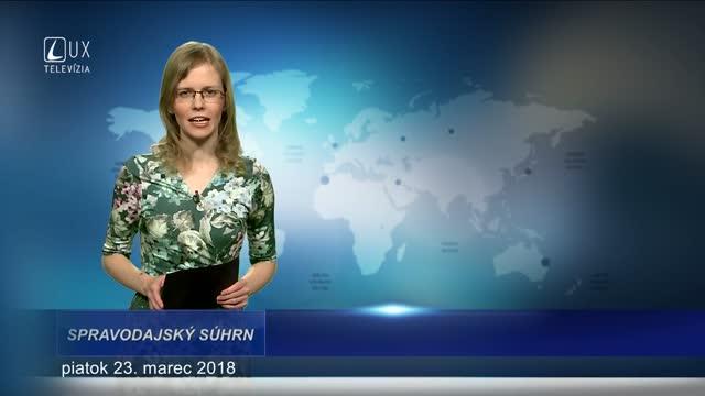 SPRAVODAJSKÝ SÚHRN (23.3.2018)