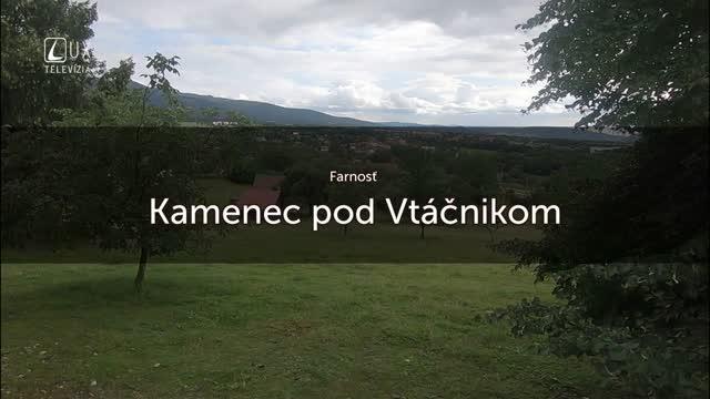 TÝŽDEŇ S... (2.7.2018) KAMENEC POD VTÁČNIKOM