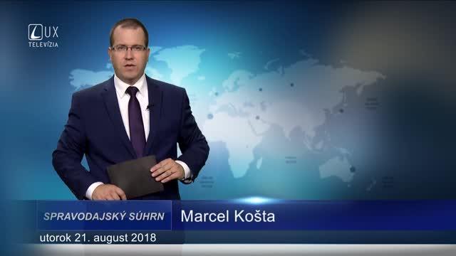 SPRAVODAJSKÝ SÚHRN (21.8.2018)
