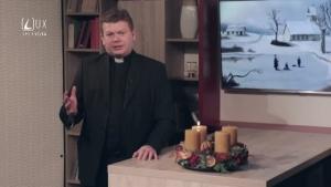 1. ADVENTNÝ VÝZVA - ZA ČO VŠETKO SME VĎAČNÍ BOHU?