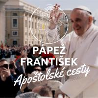 APOŠTOLSKÉ CESTY pápeža Františka